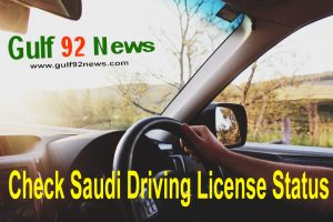 Check Saudi driving license Status