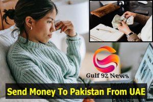 Send Money To Pakistan From UAE