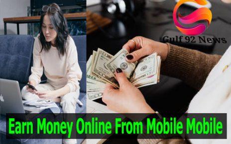Earn Money Online From Mobile