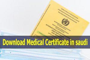 Download Medical Certificate in saudi