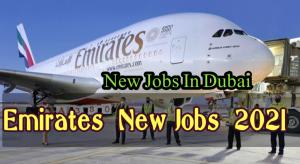 Emirates Airline New Jobs 2021